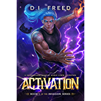 Activation: Book 1 of of the Invasion Series - A Nanomachine Magical World LitRPG Adventure (English Edition)