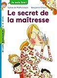 La maîtresse, Tome 02: Le secret de la maîtresse
