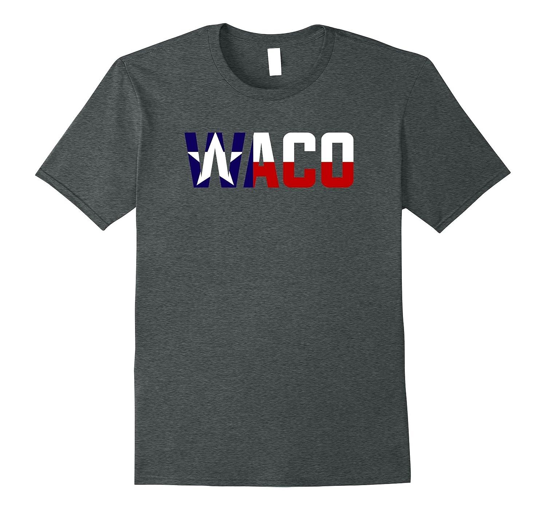 Waco Texas Shirt State Flag-FL