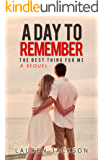 A Day To Remember: The Best Thing for Me Sequel