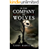 In the Company of Wolves (Of Witches and Werewolves Book 2)