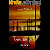 Den lengste veien (Norwegian Edition)