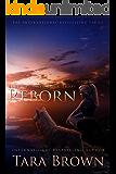 Reborn: The Born Trilogy