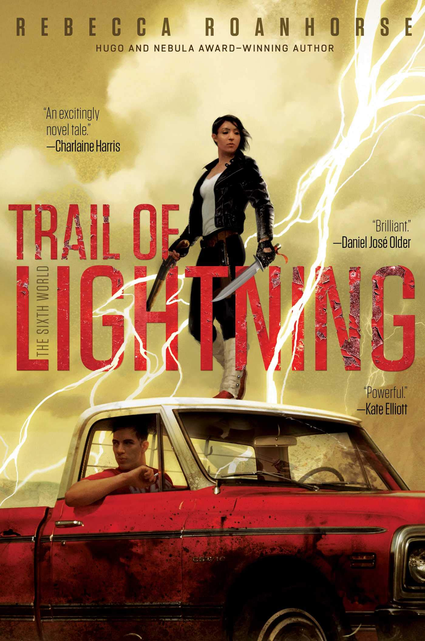 Cover of Trail of Lightning featuring Maggie standing on a truck with a knife