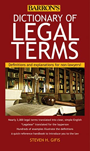 Dictionary of Legal Terms: Definitions and Explanations for Non Lawyers