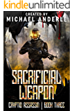 Sacrificial Weapon (Cryptid Assassin Book 3)