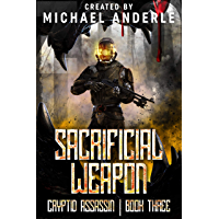 Sacrificial Weapon (Cryptid Assassin Book 3) (English Edition)
