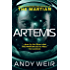 Artemis: A gripping, high-concept thriller from the bestselling author of The Martian