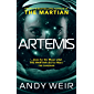 Artemis: A gripping sci-fi thriller from the author of The Martian (English Edition)