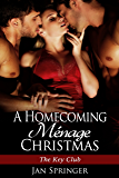 A Homecoming Menage Christmas (The Key Club Book 7) (English Edition)