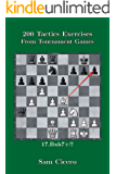 200 Chess Tactics Exercises From Tournament Games