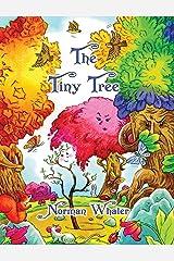 The Tiny Tree Hardcover