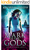 Mark of the Gods: Supernatural Suspense (Muse Island Series Book 1)
