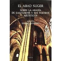 El abad Suger sobre la abadía de Saint-Denis