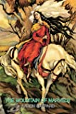 The Mountain of Marvels: A Celtic Tale of Magic, Retold from The Mabinogion (World Classics)