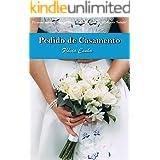 Pedido de Casamento (Série Clube do Buquê - Livro 1)