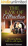 The Law of Attraction: The Secrets of Attracting Health, Love, Wealth, & Happiness: Happiness, Attraction Techniques, Personal Transformation, Meditation, Wealth, Money (selfhelp)