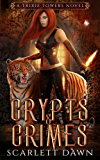 Crypts and Crimes (Trixie Towers Book 3)