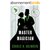 The Master Magician (The Paper Magician Book 3) (English Edition)