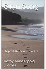 Siryn Song: Shape Shifter Series - Book 1 Kindle Edition