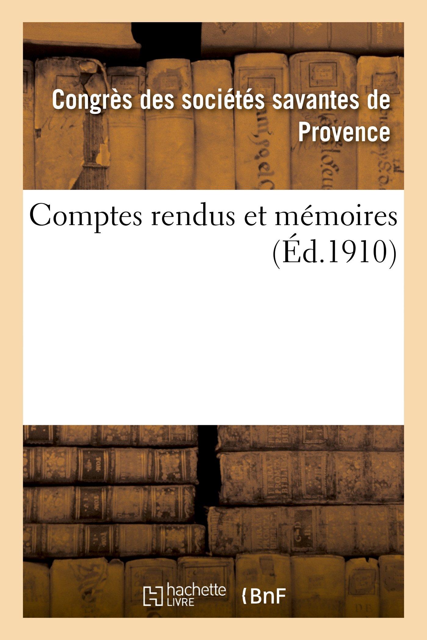 Read Online Comptes Rendus Et Memoires (Histoire) (French Edition) PDF