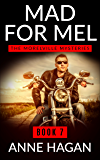 Mad for Mel: The Morelville Mysteries - Book 7