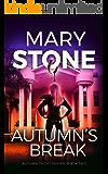Autumn's Break (Autumn Trent Series Book 2)