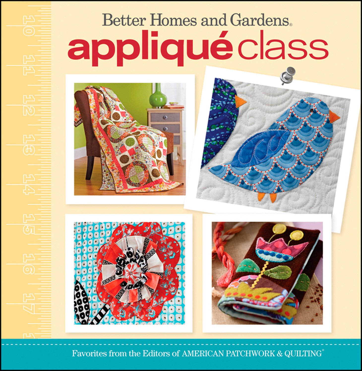 Applique Class (Better Homes and Gardens Cooking)