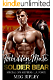 Forbidden Mate For The Soldier Bear (Shifter Nation: Special Ops Shifters: L.A. Force Book 4)
