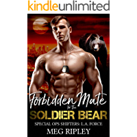 Forbidden Mate For The Soldier Bear (Shifter Nation: Special Ops Shifters: L.A. Force)