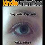 Diagnosis: Psychosis