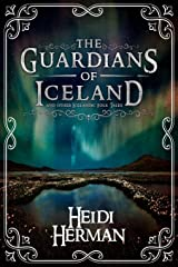 The Guardians of Iceland and Other Icelandic Folk Tales Paperback