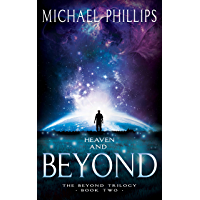 Heaven and Beyond (The Beyond Trilogy Book 2)