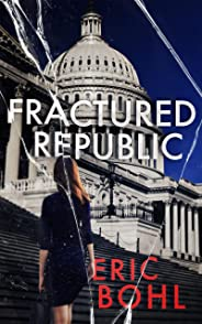 Fractured Republic (English Edition)