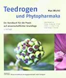 Teedrogen und Phytopharmaka: Ein Handbuch für die Praxis auf wissenschaftlicher Grundlage