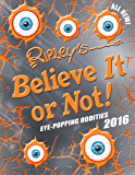 Ripley's Believe It or Not! Eye-Popping Oddities (Annual Book 12)