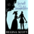 Secrets and Sensibilities: A Regency Romance Mystery (The Lady Emily Capers Book 1)