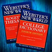Webster's New World College Dictionary and Roget's A-Z Thesaurus