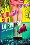 Ouragan sur la riviera: Comédie romantique et policière