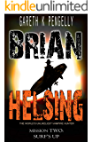 Brian Helsing: The World's Unlikeliest Vampire Hunter. Mission #2: Surf's Up