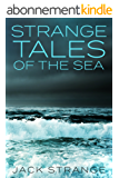 Strange Tales of the Sea (English Edition)