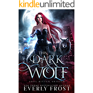 This Dark Wolf: Soul Bitten Shifter Book 1