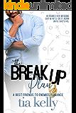 The Breakup Plan (drew + avery. Book 1)