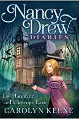 The Haunting on Heliotrope Lane (Nancy Drew Diaries Book 16) Kindle Edition