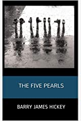 The Five Pearls Kindle Edition