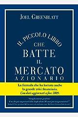 Il Piccolo Libro che Batte il Mercato Azionario (Italian Edition) Kindle Edition