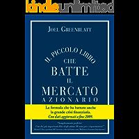 Il Piccolo Libro che Batte il Mercato Azionario (Italian Edition)