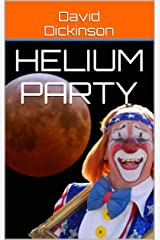 Helium Party Kindle Edition