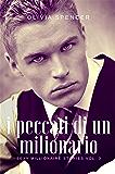 I peccati di un milionario (SEXY MILLIONAIRE STORIES Vol. 3)