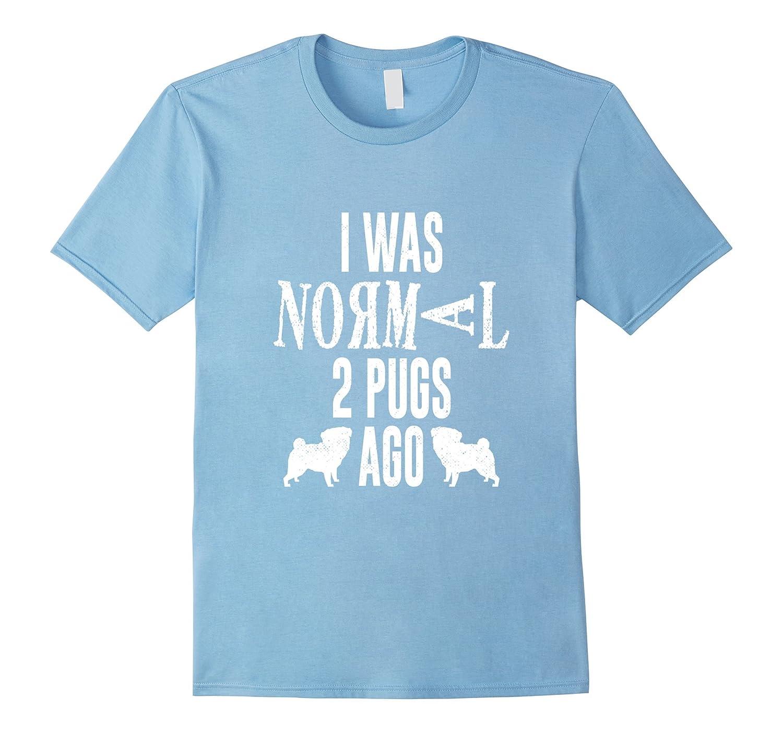 Pug T-Shirt Pug Owner Shirt-Art